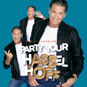 Album Party Your Hasselhoff from David Hasselhoff