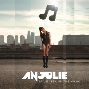 Anjulie的專輯Stand Behind The Music