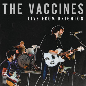 The Vaccines的專輯Live from Brighton (2015) - EP