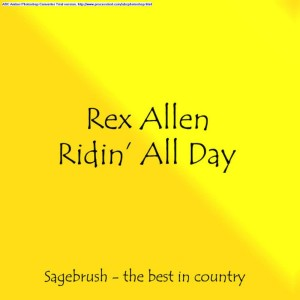 Album Ridin' All Day from Rex Allen