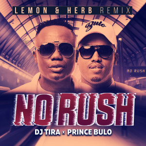 No Rush (Lemon & Herb Remix)