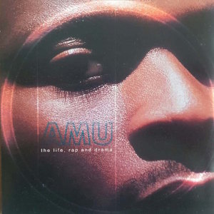 Album The Life Rap And Drama from Amu