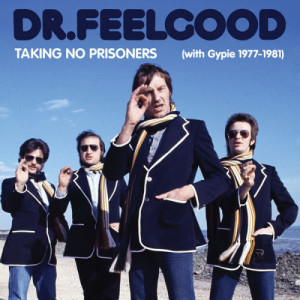 Album Taking No Prisoners (with Gypie 1977-81) from Dr. Feelgood