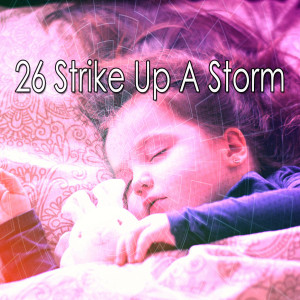 Album 26 Strike up a Storm from Rain Sounds