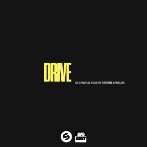 Listen to Drive (Explicit) song with lyrics from Breathe Carolina
