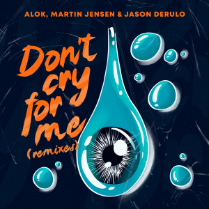 Martin Jensen的專輯Don't Cry For Me