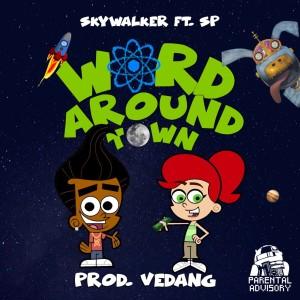 Album Word Around Town (feat. Sp) from Skywalker