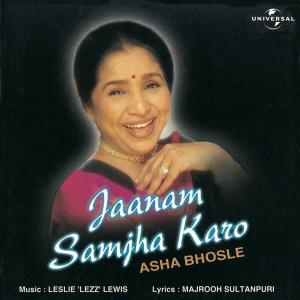 Jaanam Samjha Karo 1997 Asha Bhosle