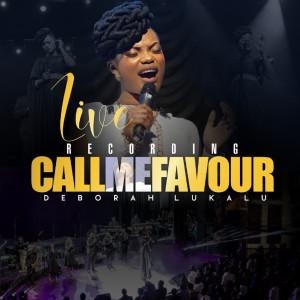 Album Call Me Favour Live Recording from Deborah Lukalu