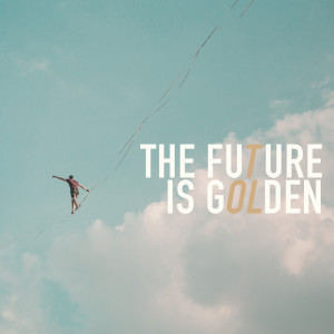 Album The Future Is Golden from Oh The Larceny