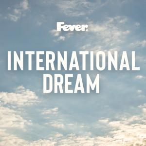 อัลบัม International Dream ศิลปิน Fever