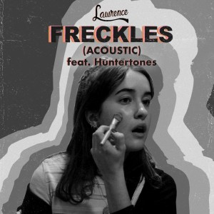 Album Freckles (Acoustic) from Lawrence