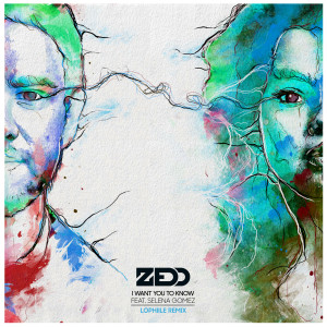 Zedd的專輯I Want You To Know (Lophiile Remix)