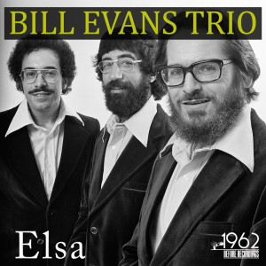 收聽Bill Evans Trio的Elsa歌詞歌曲