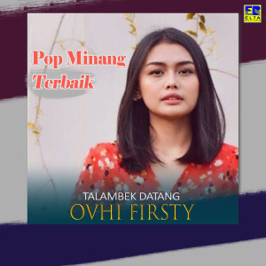 Talambek Datang Pop Minang Terbaik dari Ovhi Firsty