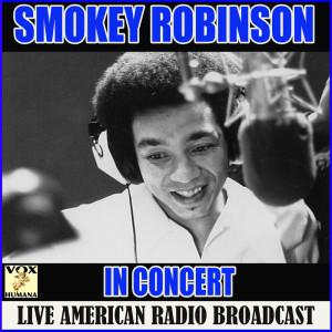 Album Smokey Robinson in Concert from Smokey Robinson