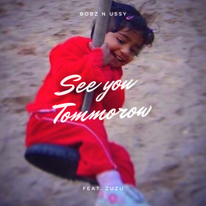 See You Tomorrow (Explicit) dari Ussy