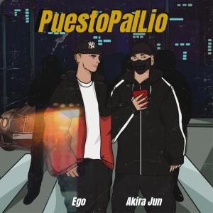 Album Puesto Pal Lio (Explicit) from Ego