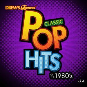 The Hit Crew的專輯Classic Pop Hits: The 1980's, Vol. 4