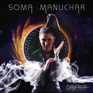 Making My Heart Beat 2011 Soma Manuchar
