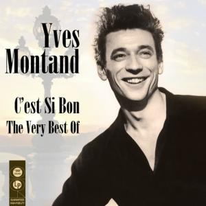 Yves Montand的專輯C'est Si Bon - The Very Best Of