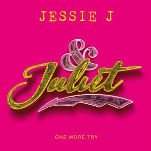 One More Try (from & Juliet) dari Jessie J
