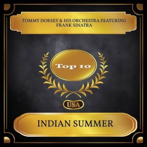 Tommy Dorsey & His Orchestra的專輯Indian Summer