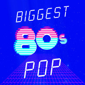 Album Biggest 80's Pop from 80s Chartstarz