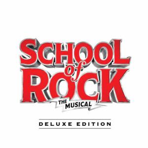 Andrew Lloyd Webber的專輯School of Rock: The Musical (Original Cast Recording) (Deluxe Edition)