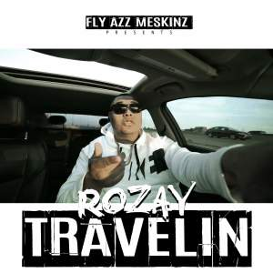 Album Travelin from Rozay
