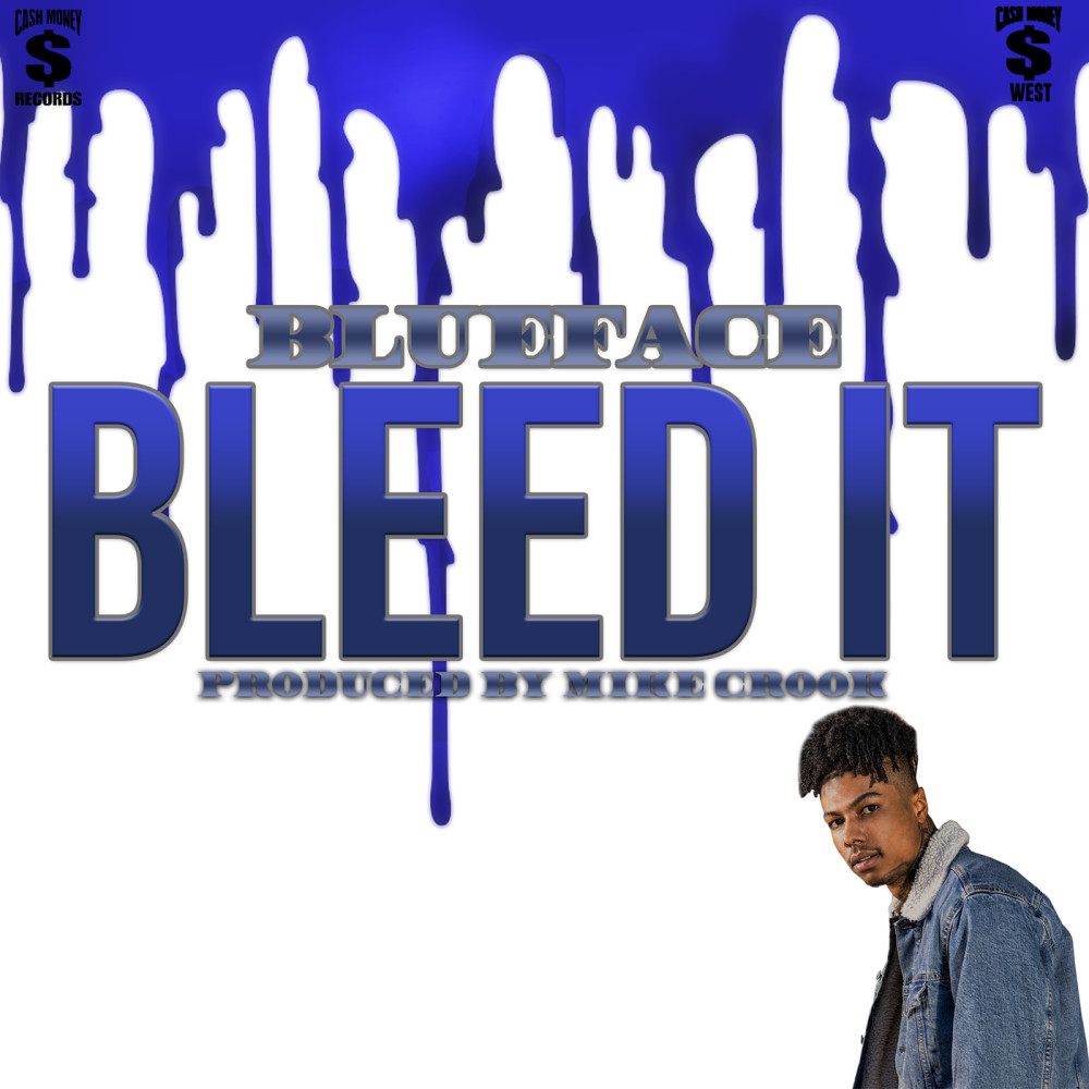 Bleed It 2019 Blueface