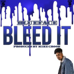 Bleed It 2019 Blueface