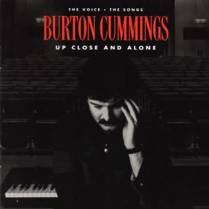 Album Up Close and Alone from Burton Cummings
