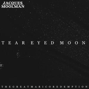 Album Tear Eyed Moon from Jacques Moolman