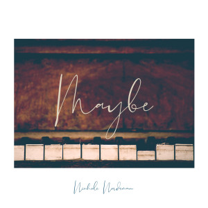Listen to Maybe song with lyrics from Nichole Nordeman