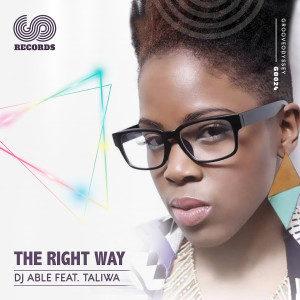 Album The Right Way from DJ Able