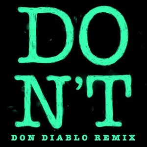 Ed Sheeran的專輯Don't (Don Diablo Remix)
