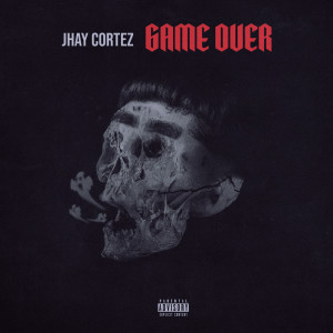Album Game Over from Jhay Cortez