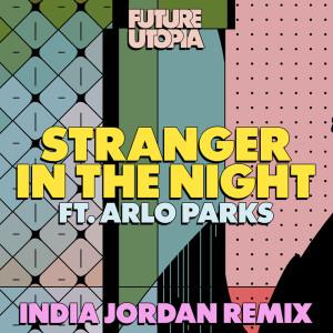 Album Stranger in the Night (India Jordan Remix) from Future Utopia