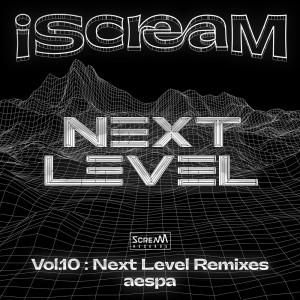 aespa的專輯iScreaM Vol.10 : Next Level Remixes