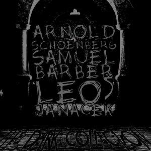 Album Arnold Schoenberg, Samuel Barber, Leoš Janáček: The Dark Collection from Britten Quartet