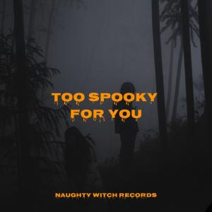 Album Too Spooky for You from Halloween Sound Effects