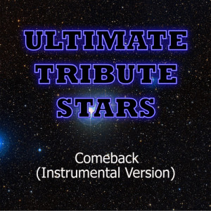 Ultimate Tribute Stars的專輯Redlight King - Comeback (Instrumental Version)