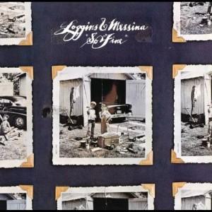 Album So Fine (With Bonus Tracks) from Loggins & Messina