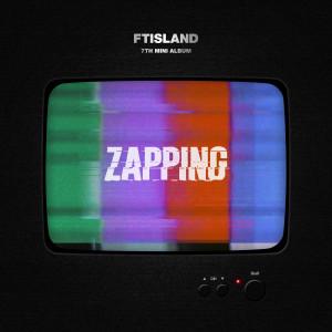 FTISLAND的專輯ZAPPING