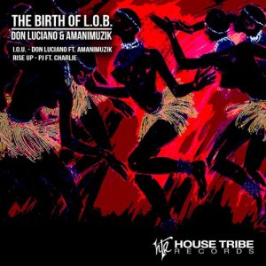 Album Birth of L.O.B. from Don Luciano