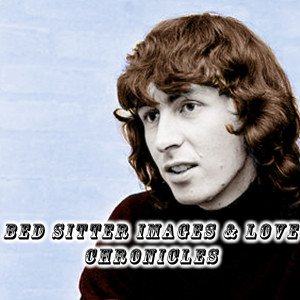 Album Bed Sitter Images & Love Chronicles from Al Stewart