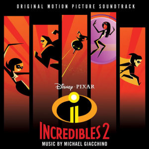 Michael Giacchino的專輯Incredibles 2