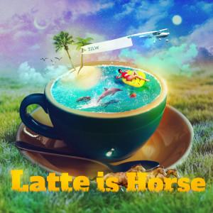อัลบัม Latte Is Horse ศิลปิน TSLW