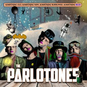 Album Something Old Something New Something Borrowed Something Blue from The Parlotones